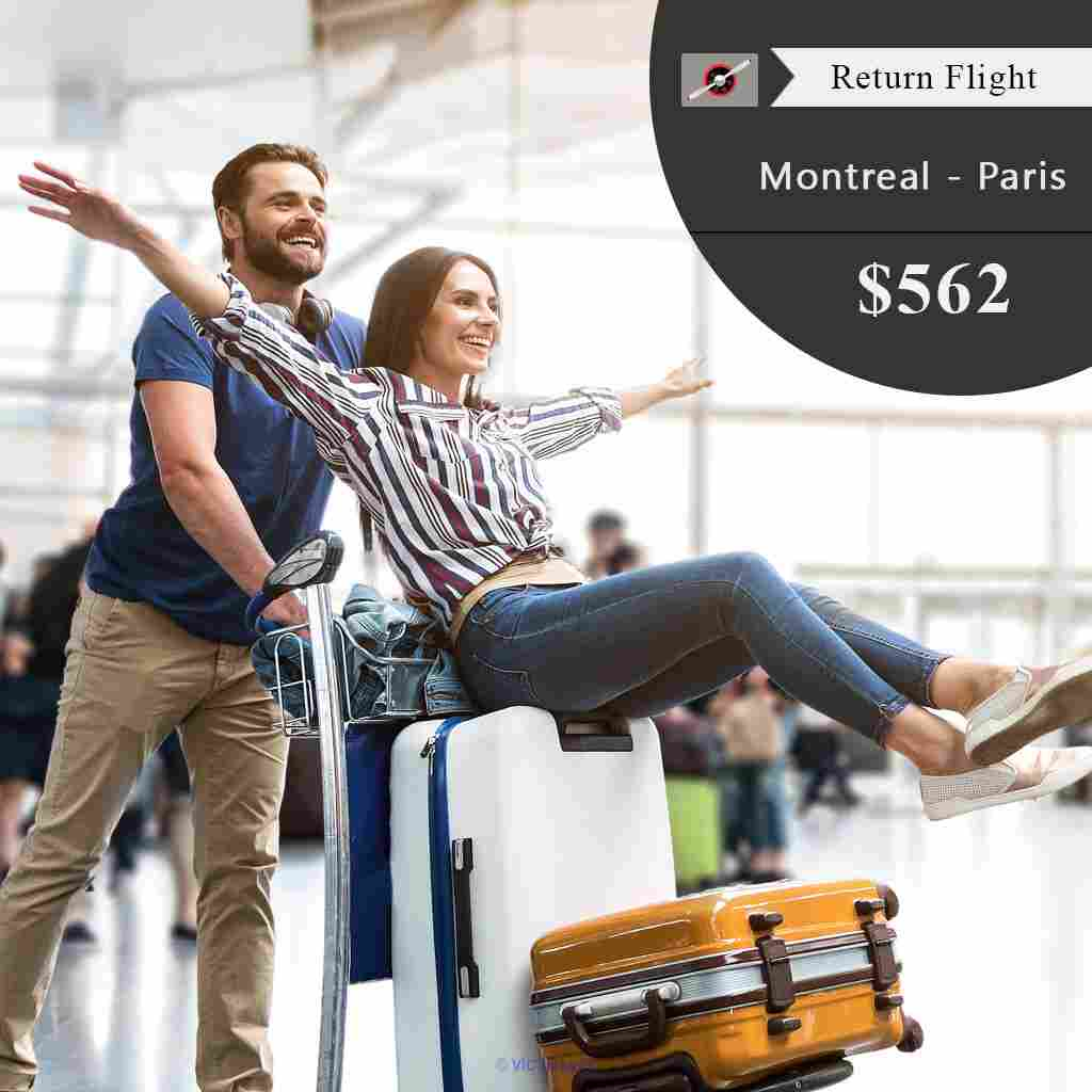 Return flight tickets | Montreal - Paris | CAD $562  Onwards ottawa