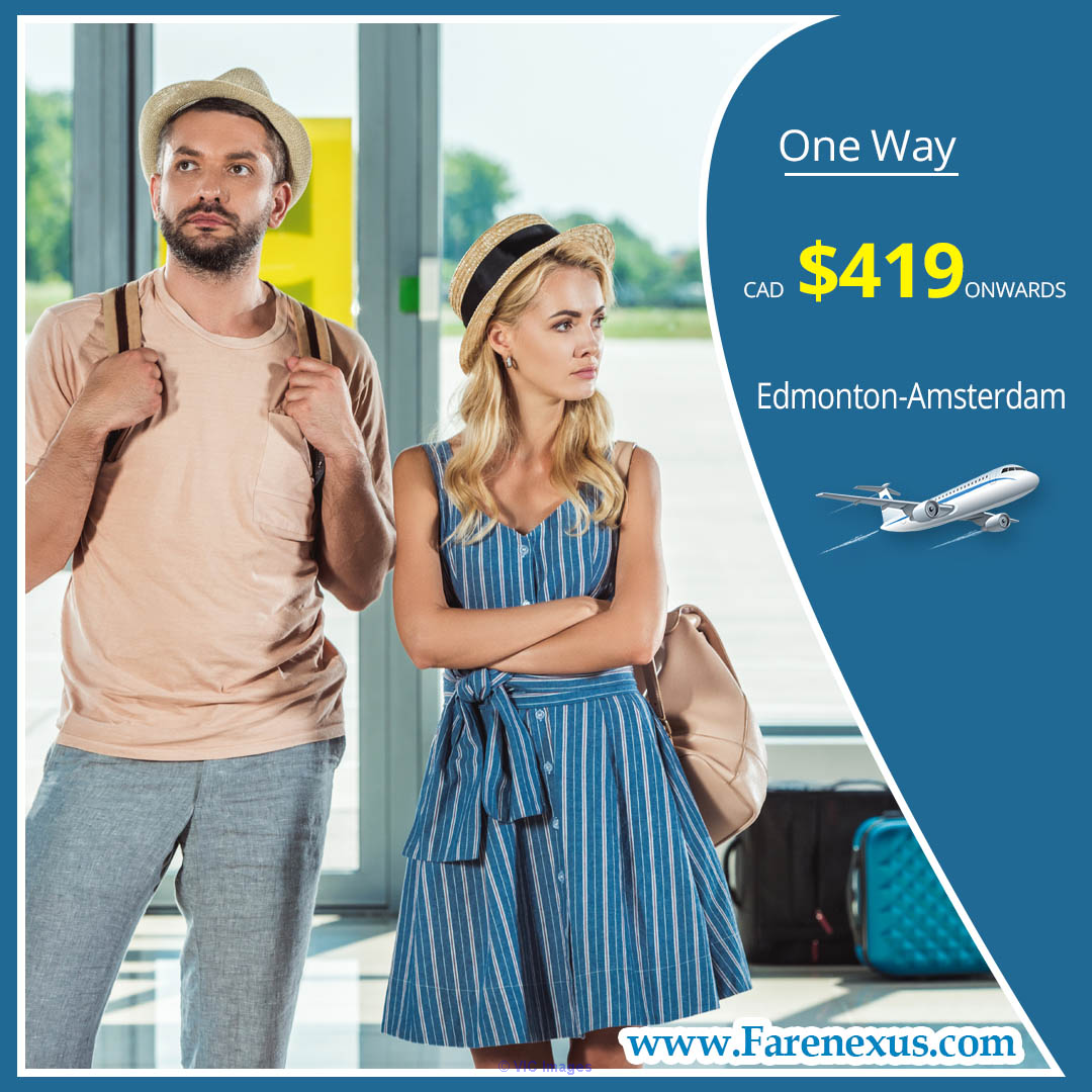 One way cheap air Tickets | Edmonton-Amsterdam| CAD $419 onwards ottawa