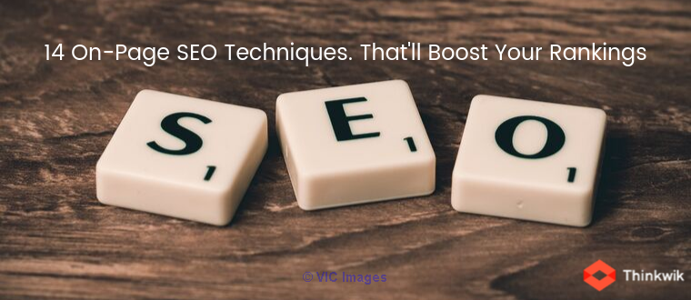 14 On-Page SEO Techniques (Checklist). That'll Boost Your Rankings.