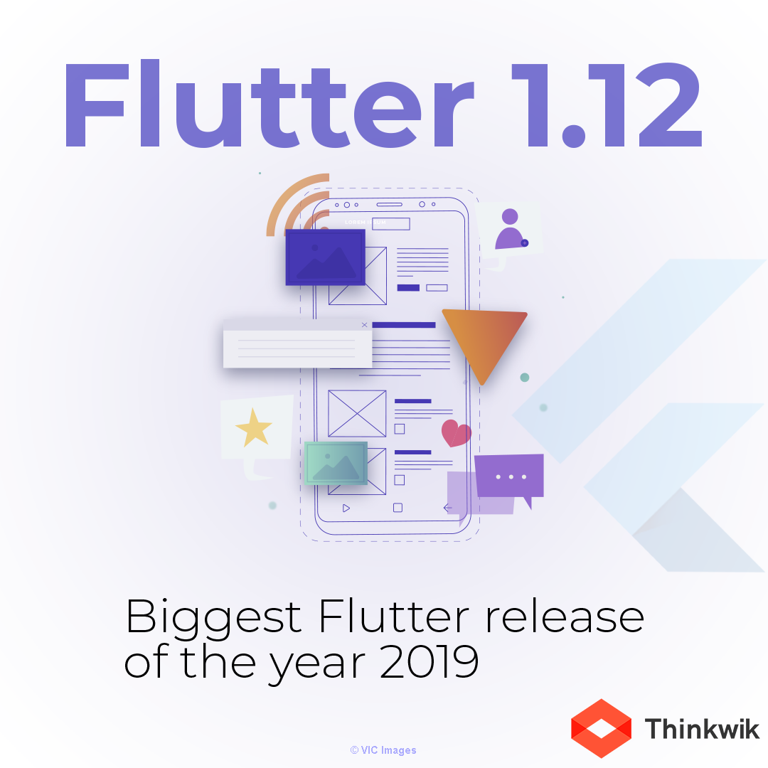 Flutter 1.12 – Biggest Flutter release of the year 2019